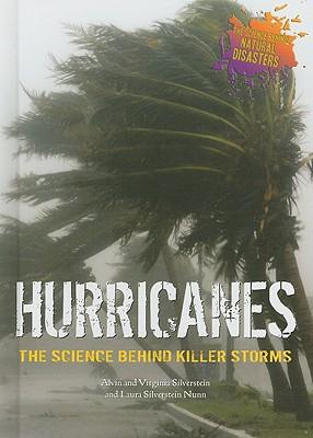 Hurricanes By Silverstein, Alvin/ Silverstein, Virginia B./ Nunn, Laura Silverstein